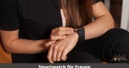 smartwatch für frauen 5 top modelle 2021